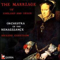 The Marriage of England and Spain - Carys-Anne Lane (soprano); Charles Gibbs (bass); Jonathan Arnold (baritone); Josep Cabr� (vocals); Simon Berridge (tenor);...