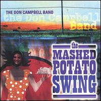 The Mashed Potato Swing - The Don Campbell Band