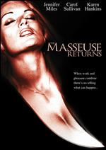 The Masseuse Returns -