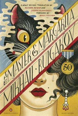 The Master and Margarita - Bulgakov, Mikhail, and Pevear, Richard (Translated by), and Volokhonsky, Larissa (Translated by)