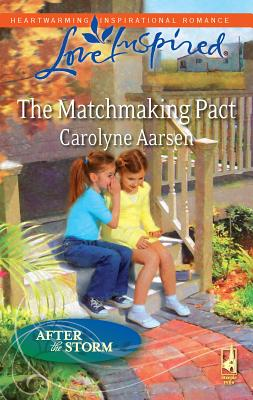 The Matchmaking Pact - Aarsen, Carolyne