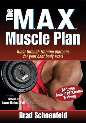 The Max Muscle Plan - Schoenfeld, Brad
