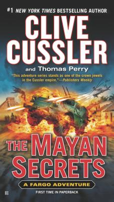 The Mayan Secrets - Cussler, Clive, and Perry, Thomas