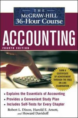 The McGraw-Hill 36-Hour Course: Accounting - Davidoff, Howard, and Dixon, Robert, and Arnett, Harold