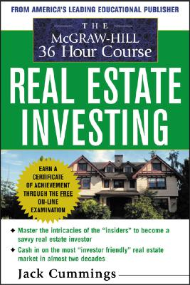 The McGraw-Hill 36-Hour Real Estate Investment Course - Cummings, Jack
