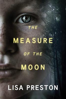 The Measure of the Moon - Preston, Lisa