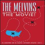 The Melvins: Across the USA in 51 Days - The Movie!