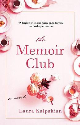 The Memoir Club - Kalpakian, Laura