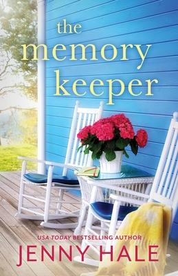 The Memory Keeper: A heartwarming, feel-good romance - Hale, Jenny