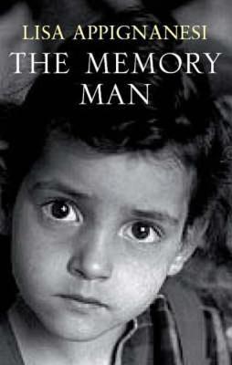 The Memory Man - Appignanesi, Lisa