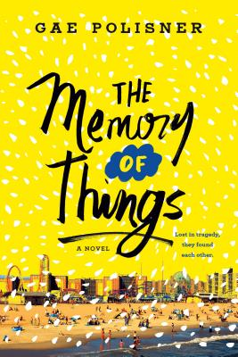 The Memory of Things - Polisner, Gae