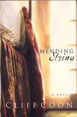 The Mending String - Coon, Cliff