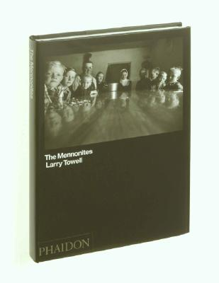 The Mennonites - Towell, Larry