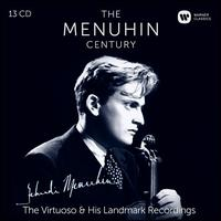 The Menuhin Century: The Virtuoso & His Landmark Recordings - Artur Balsam (piano); Carroll Hollister (piano); Cecil Aronowitz (viola); Clifford Curzon (piano); Derek Simpson (cello);...