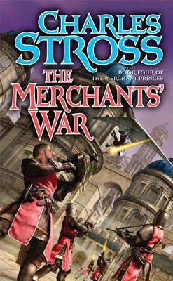 The Merchants' War - Stross, Charles