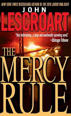 The Mercy Rule - Lescroart, John