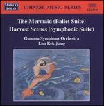 The Mermaid (Ballet Suite); Harvest Season (Symphonic Suite)