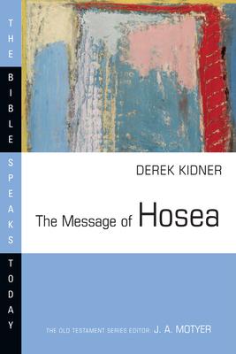 The Message of Hosea - Kidner, Derek