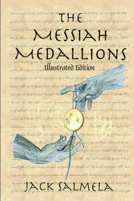 The Messiah Medallions - Salmela, Jack