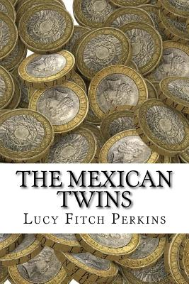 The Mexican Twins - Perkins, Lucy Fitch