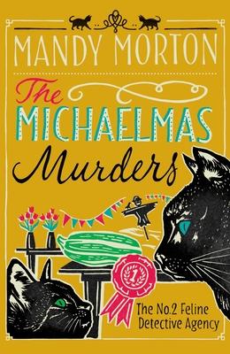 The Michaelmas Murders: The No2 Feline Detective Agency - Morton, Mandy