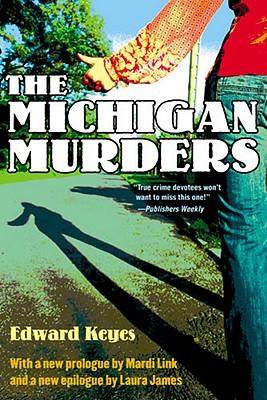 The Michigan Murders - Keyes, Edward
