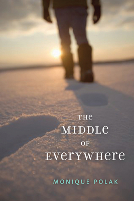 The Middle of Everywhere - Polak, Monique