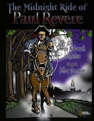 The Midnight Ride of Paul Revere - Longfellow, Henry Wadsworth