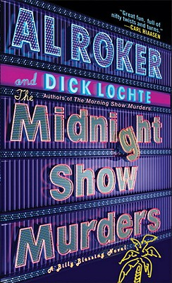 The Midnight Show Murders: A Billy Blessing Novel - Roker, Al