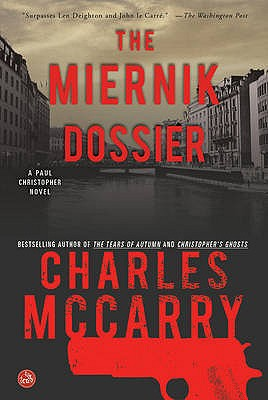 The Miernik Dossier - McCarry, Charles