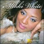 The Mikki White Xperience