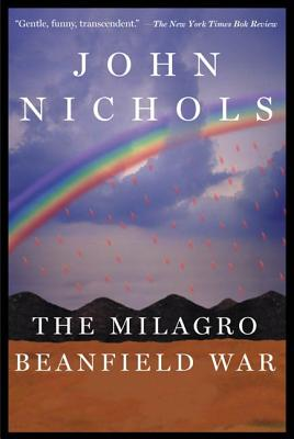 The Milagro Beanfield War - Nichols, John