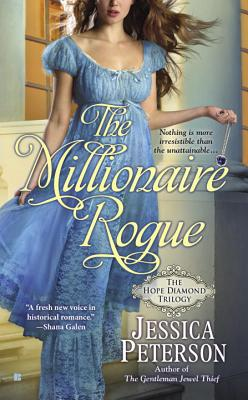 The Millionaire Rogue - Peterson, Jessica