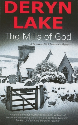 The Mills of God: A Reverend Nick Lawrence Mystery - Lake, Deryn