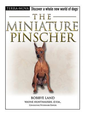 The Miniature Pinscher - Land, Bobbye