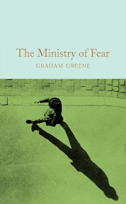 The Ministry of Fear - Greene, Graham, and Greene, Professor Richard (Introduction by)