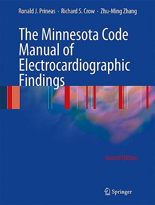 The Minnesota Code Manual of Electrocardiographic Findings - Prineas, Ronald J