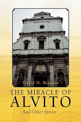 The Miracle of Alvito - Brandin, David H