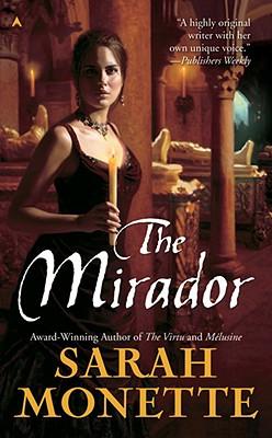 The Mirador - Monette, Sarah