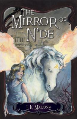 The Mirror of n'De - Malone, L K