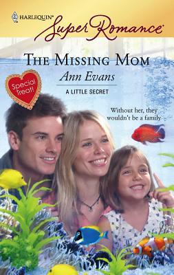 The Missing Mom - Evans, Ann