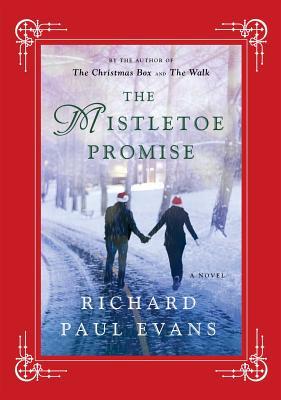 The Mistletoe Promise - Evans, Richard Paul