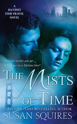 The Mists of Time: A Da Vinci Time Travel Novel - Squires, Susan