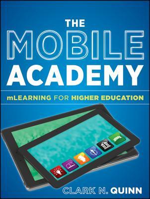 The Mobile Academy - Quinn, Clark N.
