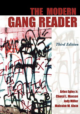 The Modern Gang Reader - Egley, Arlen, Jr. (Editor)