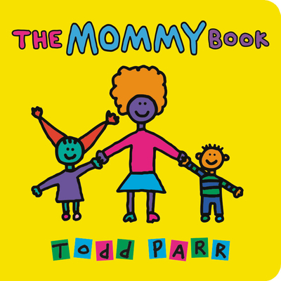 The Mommy Book - Parr, Todd