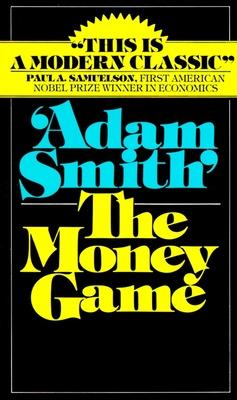 The Money Game - Smith, Adam