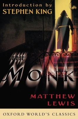 The Monk - Lewis, Matthew Gregory, and Lewis, Mathew, and King, Stephen (Introduction by)