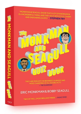 The Monkman And Seagull Quiz Book - Monkman, Eric, and Seagull, Bobby, and Chester, Michael (Illustrator)