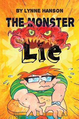 The Monster Lie - Hanson, Lynne, and Allen, Amanda (Designer)
